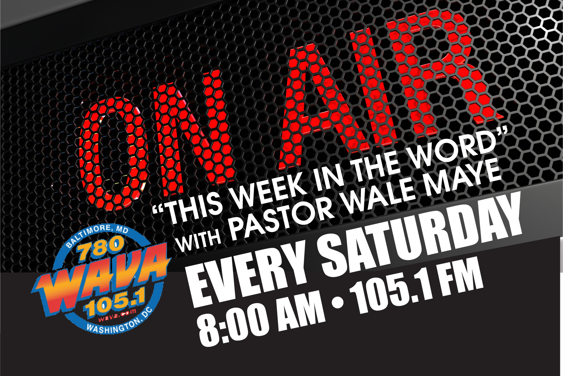 Listen to Pastor Wale on WAVA 105.1 FM